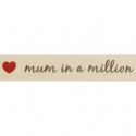 15mm Mum In A Million Berisford Ribbon